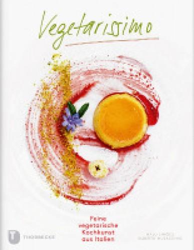 Vegetarissimo    Kochkunst aus Italien