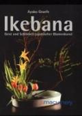 IKEBANA - Geist und Schönheit