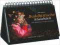 Buddhistische Ansichten - 365 Weisheiten aus dem Himalaya