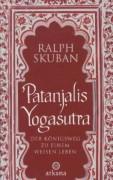 Patanjalis Yogasutra  Der Königsweg zu einem weisen Leben