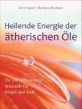 Heilende Eenergie der ätherischen Öle